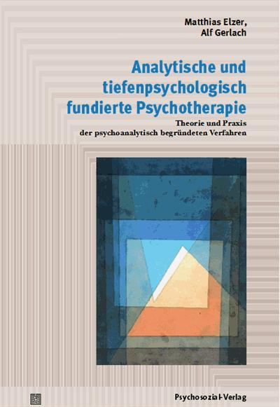Analytische Und Tiefenpsychologisch Fundierte Psychotherapie Ebook 2019 978 3 8379 2566 1 Volume 2019 Issue Nomos Elibrary