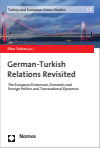 Ebru Turhan - German-Turkish Relations Revisited