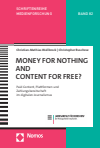 Christian-Mathias Wellbrock, Christopher Buschow - Money for Nothing and Content for Free?