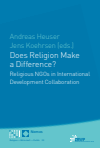 Andreas Heuser, Jens Koehrsen - Does Religion Make a Difference?