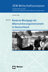 Gunnar Lang - Reverse Mortgage als Alterssicherungsinstrument in Deutschland