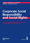 Christina Binder, Harald Eberhard, Konrad Lachmayer, Gregor Ribarov, Gerhard Thallinger - Corporate Social Responsibility and Social Rights