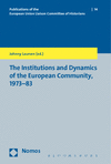 Johnny Laursen - The Institutions and Dynamics of the European Community, 1973-83