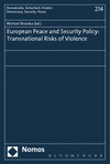 Michael Brzoska - European Peace and Security Policy: Transnational Risks of Violence