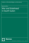 Manfred Öhm - War and Statehood in South Sudan