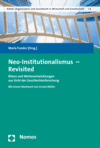 Maria Funder - Neo-Institutionalismus - Revisited