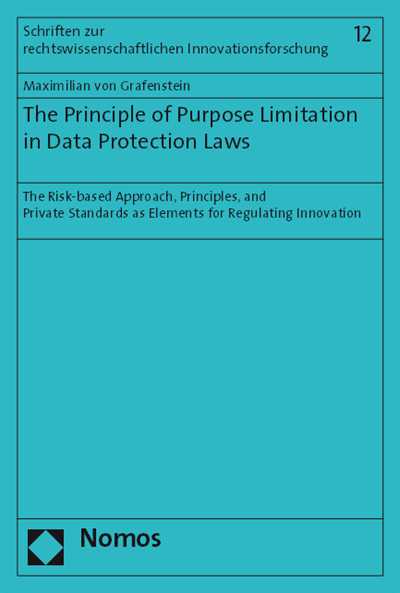 C The Function Of The Principle Of Purpose Limitation In Light Of Article 8 Ecfr And Further Fundamental Rights Ebook 2018 978 3 8487 4897 6 Nomos Elibrary