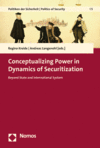Regina Kreide, Andreas Langenohl - Conceptualizing Power in Dynamics of Securitization