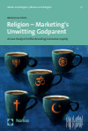 Michael Leo Ulrich - Religion - Marketing's Unwitting Godparent