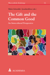 Walter Schweidler, Joachim Klose - The Gift and the Common Good