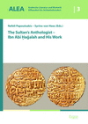 Nefeli Papoutsakis, Syrinx von Hees - The Sultan's Anthologist - Ibn Abi Hagalah and His Work