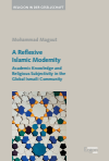 Mohammad Magout - A Reflexive Islamic Modernity