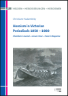 Christiane Hadamitzky - Heroism in Victorian Periodicals 1850–1900