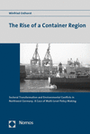 Winfried Osthorst - The Rise of a Container Region
